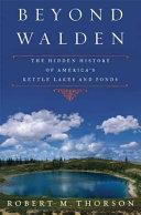Beyond Walden