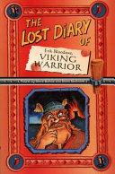 The Lost Diary of Erik Bloodaxe  Viking Warrior Book PDF