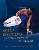 Laboratory Manual to accompany Hole s Essentials of Human Anatomy and Physiology Book