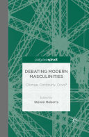 Debating Modern Masculinities