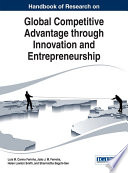 Handbook of Research on Global Competitive Advantage through Innovation and Entrepreneurship