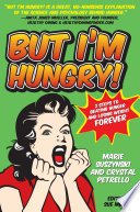 But I m Hungry
