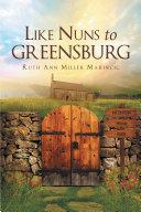 Like Nuns to Greensburg Pdf