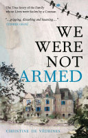 We Were Not Armed
