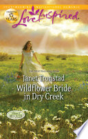 Wildflower Bride in Dry Creek