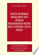 Sistem Informasi Manajemen Aset Sekolah Menggunakan Metode MultiAttribute Utility Theory
