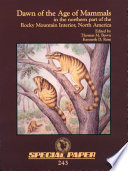 Dawn of the Age of Mammals in the Northern Part of the Rocky Mountain Interior  North America
