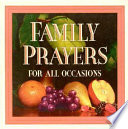 Family Prayers for All Occasions