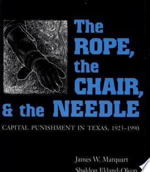 The Rope, The Chair, and the Needle Free eBooks - Free Pdf Epub Online