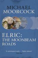 Elric  the Moonbeam Roads
