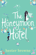 The Honeymoon Hotel [Pdf/ePub] eBook