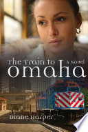The Train To Omaha