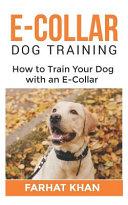 E Collar Dog Training