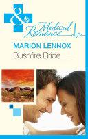 Bushfire Bride (Mills & Boon Medical) [Pdf/ePub] eBook