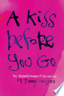 A Kiss Before You Go