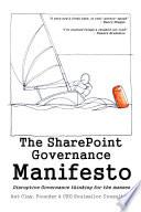 The SharePoint Governance Manifesto Book