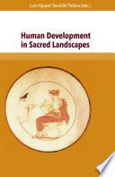 Human Development in Sacred Landscapes
