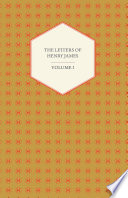 The Letters of Henry James -