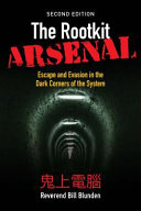 The Rootkit Arsenal  Escape and Evasion in the Dark Corners of the System