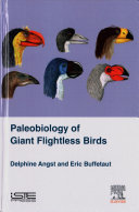 Palaeobiology of Extinct Giant Flightless Birds