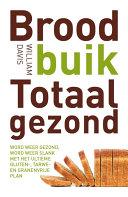 Broodbuik blijvend gezond: nog gezonder door te blijven minderen met ...