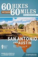 60 Hikes Within 60 Miles  San Antonio and Austin