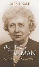 Bess Wallace Truman Book