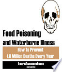 Food Poisoning and Waterborne Illness  How to Prevent 1 8 Million Deaths Every Year