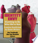 Identity Envy Wanting to Be Who We re Not