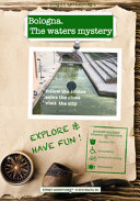 Bologna  The Waters Mystery  A Murder Mystery Themed Adventure