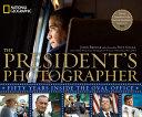 The President s Photographer Book