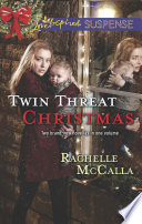 Twin Threat Christmas  One Silent Night   Danger in the Manger  Mills   Boon Love Inspired Suspense  Book