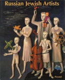 Russian Jewish Artists in a Century of Change  1890 1990
