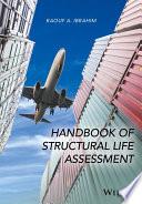 Handbook of Structural Life Assessment