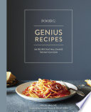 """Food52 Genius Recipes: 100 Recipes That Will Change the Way You Cook [A Cookbook]"" by Kristen Miglore, Amanda Hesser, Merrill Stubbs"