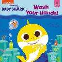 Baby Shark: Wash Your Hands! Pdf/ePub eBook