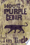 link to House of purple cedar in the TCC library catalog