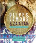 """""""Olives, Lemons & Za'atar: The Best Middle Eastern Home Cooking"""" by Rawia Bishara, Jumana Bishara"""