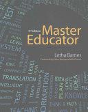 Master Educator + Master Educator Exam Review