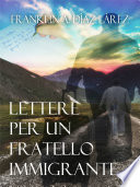 Lettere per un Fratello Immigrante