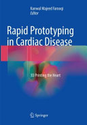 Rapid Prototyping in Cardiac Disease
