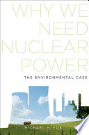 Why We Need Nuclear Power Book