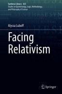 Facing Relativism