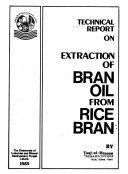 Technical Report on Extraction of Bran Oil from Rice Bran Book