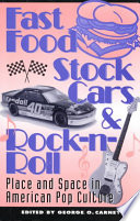 Fast Food Stock Cars And Rock N Roll