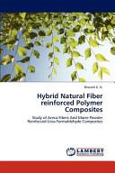 Hybrid Natural Fiber Reinforced Polymer Composites Book