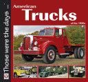 American Trucks of the 1950s