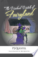 The Wicked Witch of Fairyland