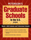 Peterson s Graduate Schools in the U S   2008