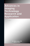 Advances in Imaging Technology Research and Application  2012 Edition